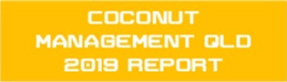 2019 Coconut Management Qld Report